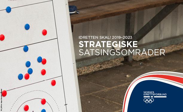 Idretten skal! - En tydelig veiviser for norsk idrett